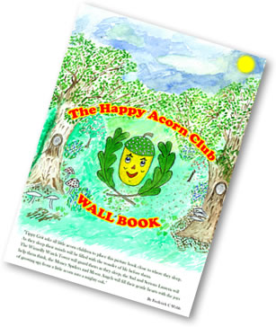 The Happy Acorn Club Wall Book