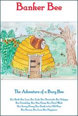 The Adventures of Banker Bee