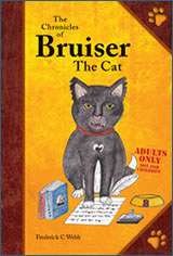 Bruiser the Cat Novel - Adults Only!