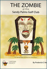 The Zombie at Sandy Palms Golf Club Novel